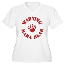 Warning - Mama Be T-Shirt