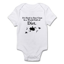 It's Hard To Stay Clean.....infant Body Suit