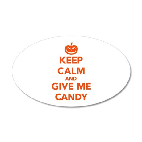 Keep calm and give me candy 35x21 Oval Wall Decal