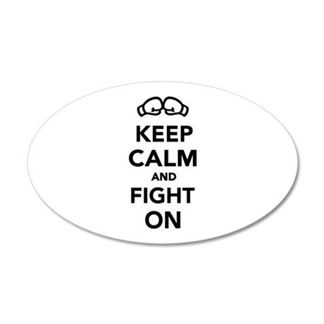 Keep calm and fight on Boxin 35x21 Oval Wall Decal