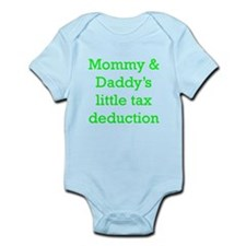 Mommy And Daddys Little Tax Deduction Body Suit