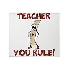 Teacher You Rule! Throw Blanket