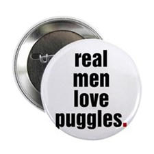 "Real Men - puggle 2.25"" Button (10 pack)"