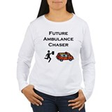 Future Ambulance Chaser T-Shirt