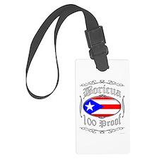 Boricua 100 Proof2 Luggage Tag