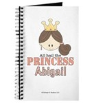 All Hail the Princess Abigail CUSTOM Journal