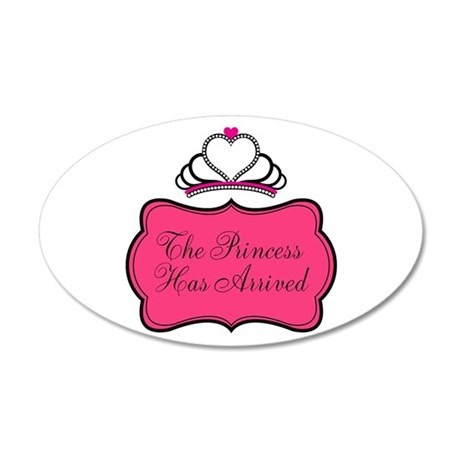 The Princess Has Arrived Wall Decal