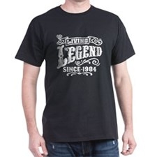 Living Legend Since 1984 T-Shirt