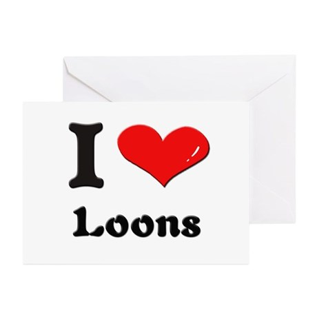 I love loons Greeting Cards (Pk of 10)