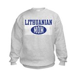 Lithuanian mom Sweatshirt