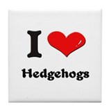 I love hedgehogs  Tile Coaster