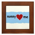 MOMMY LOVES ME Framed Tile