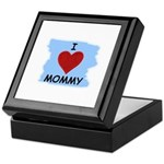 I LOVE MOMMY Keepsake Box