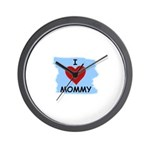 I LOVE MOMMY Wall Clock