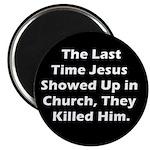 Jesus in Church? Magnet