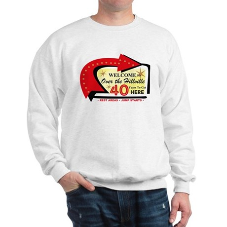Over the Hillville 40 Sweatshirt