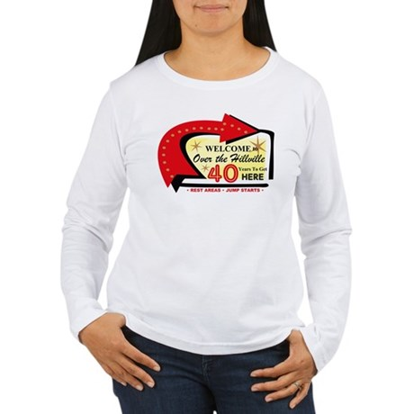 Over the Hillville 40 Women's Long Sleeve T-Shirt