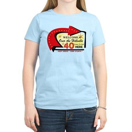 Over the Hillville 40 Women's Light T-Shirt