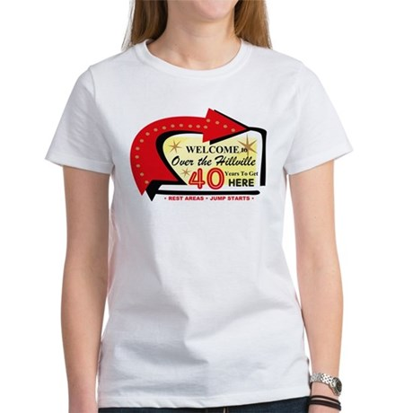Over the Hillville 40 Women's T-Shirt