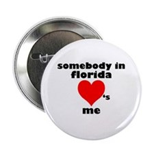 Somebody in Florida Button