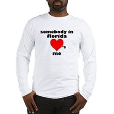 Somebody in Florida Long Sleeve T-Shirt