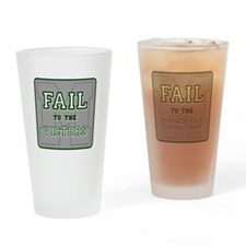 Fail To The Victors Drinking Glass