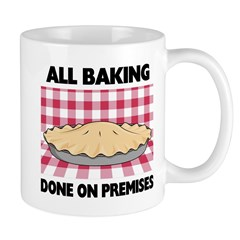 Baking Done On Premises Mug