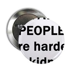 "FAT PEOPLE ARE HARDER TO KIDN 2.25"" Button (10 pac"