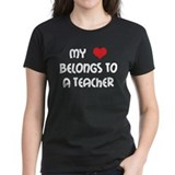Heart Belongs to a Teacher Tee