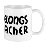 Heart Belongs to a Teacher Mug