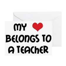 Heart Belongs to a Teacher Greeting Cards (Package