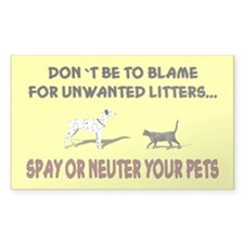 ...Spay Or Neuter... Rectangle Decal