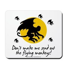 Send Out The Flying Monkeys! Mousepad