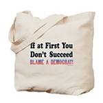 Blame a Democrat Tote Bag