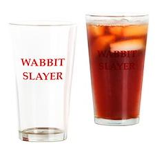 wabbit slayer Drinking Glass