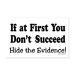 Hide the Evidence Mini Poster Print
