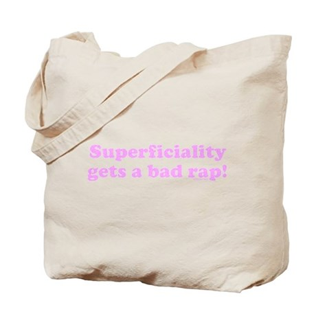 Superficiality Gets a Bad Rap Tote Bag