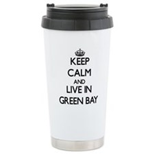 Keep Calm and live in Green Bay Travel Mug