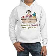 Teacher When I Grow Up Hoodie