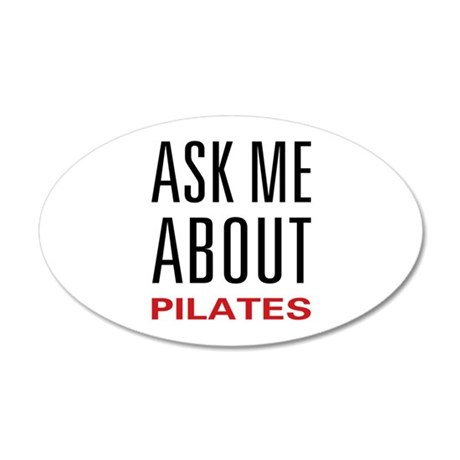 Ask Me About Pilates 22x14 Oval Wall Peel