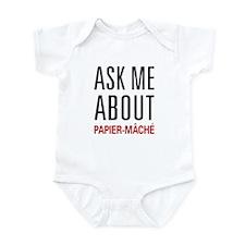 Ask Me About Papier-mâché Infant Bodysuit