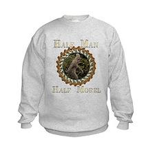 Half man half morel Sweatshirt
