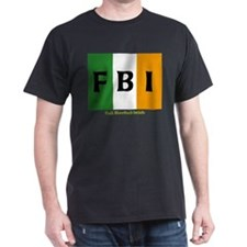 FBI Full Blooded Irish T-Shirt
