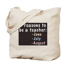 Reasons to be a Teacher Tote Bag