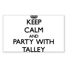 Keep calm and Party with Talley Decal