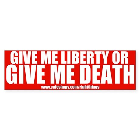 Liberty or Death Bumper Sticker