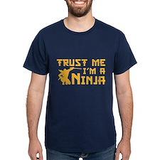 Trust Me, I'm A Ninja T-Shirt