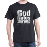 God Hates Shrimp T-Shirt