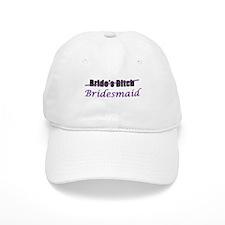 Bridesmaid / Bride's Bitch Baseball Cap