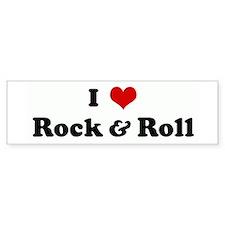 I Love Rock & Roll Bumper Bumper Sticker